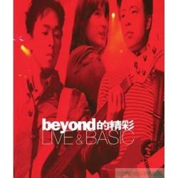 BEYOND 的精彩 Live & Basic(2CD)