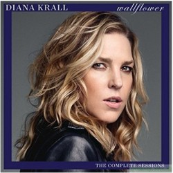 Diana Krall Wallflower The Complete Sessions