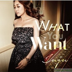 JUJU	 WHAT YOU WANT 日通 CD