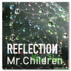 Mr. Children~REFLECTION [Drip] CD+DVD