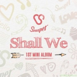 SNUPER 2st Mini Album [SHALL WE] 韓版
