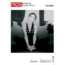 劉美君 ~ LOVE ADDICT MQS(24bit/96kHz)