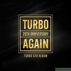 TURBO 6th Album [AGAIN]