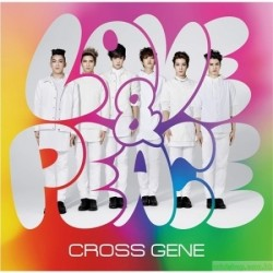 CROSS GENE LOVE & PEACE / SHI-TAI! (CD + DVD)
