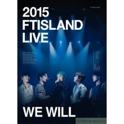 2015 FTISLAND LIVE [We Will] TOUR DVD 日版