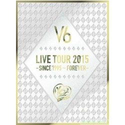 台版DVD V6 LIVE TOUR 2015 -SINCE1995~FOREVER-