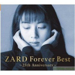ZARD Forever Best~25th Anniversary~