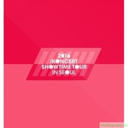 IKON - 2016 IKONCERT SHOWTIME TOUR IN SEOUL LIVE 2CD 韓版
