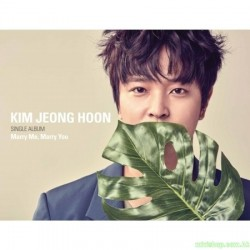 金楨勳KIM JEONG HOON -  MARRY ME, MARRY YOU 韓版