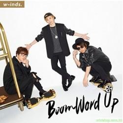 台版 w-inds. Boom Word Up