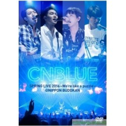 CNBLUE ~ Spring Live 2016 -We`re Like A Puzzle -@ Nippon Budokan DVD/Blu-Ray