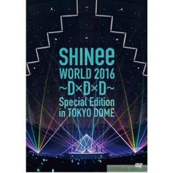 通常盤DVD [SHINee WORLD 2016~D×D×D~ Special Edition in TOKYO DOME]