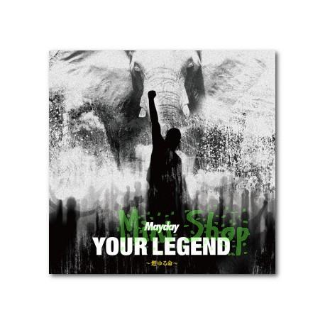 五月天 MAY DAYニューシングル「YOUR LEGEND ~燃ゆる命~」日版