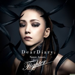 安室奈美恵  Namie Amuro New Single「Dear Diary / Fighter」
