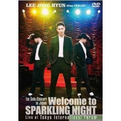 李宗泫 1st Solo Concert in Japan ~Welcome to SPARKLING NIGHT~Live at Tokyo International Forum DVD/Blu-Ray
