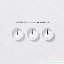 "金亨俊 KIM HYUNG JUN - AM TO PM ""5-11-3"" (3RD MINI ALBUM)韓版"