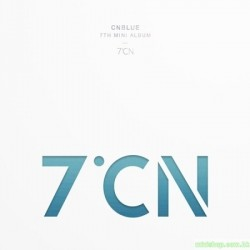CNBLUE - 7℃N (7TH MINI ALBUM)