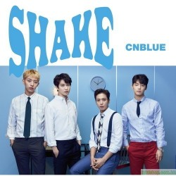 CNBLUE 11th Single 「SHAKE」 日版