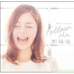 郭曉曉Xiaoxiao Kuo  首張迷你專輯Follow Me