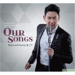 楊立門Raymond Young ~Our SONGS