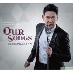 楊立門Raymond Young ~Our SONGS