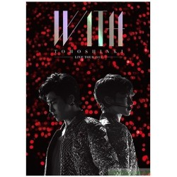 東方神起 LIVE TOUR 2015 WITH DVD /  Blu-ray
