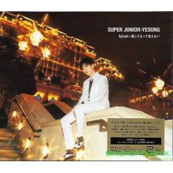 SUPER JUNIOR-YESUNG Splash / Aishiterutteienai 日版初回