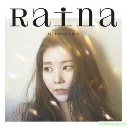 RAINA - (1ST SINGLE ALBUM)