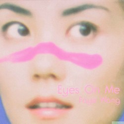Faye Wong Eyes On Me 7inch Single LP 日版