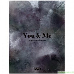 KARD - YOU & ME (2ND MINI ALBUM)