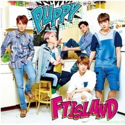 FTISLAND PUPPY【初回限定盤B】(CD+DVD)