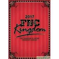 2017 FNC KINGDOM IN JAPAN -MIDNIGHT CIRCUS-」DVD&Blu-ray