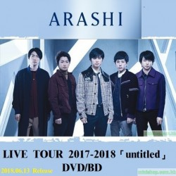 嵐ARASHI LIVE TOUR 2017-2018「untitled」[DVD/BD]