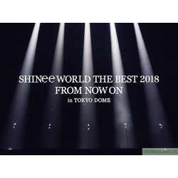 SHINee WORLD THE BEST 2018~FROM NOW ON~ in TOKYO DOME」