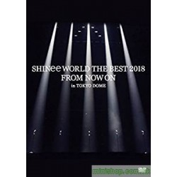 SHINee WORLD THE BEST 2018 ~FROM NOW ON~ in TOKYO DOME DVD