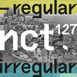 NCT 127 - VOL.1 NCT 127 REGULAR-IRREGULAR]