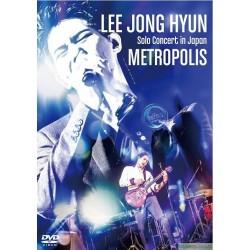 李宗泫 「LEE JONG HYUN Solo Concert in Japan -METROPOLIS- at PACIFICO Yokohama」