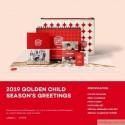 GOLDEN CHILD - 2019 SEASON'S GREETINGS