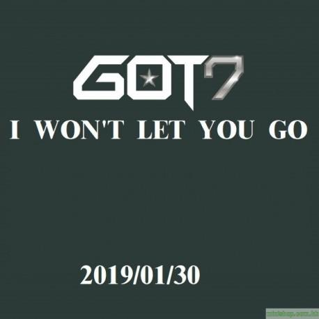 GOT7 - I WON'T LET YOU GO 日版