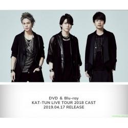 KAT-TUN LIVE TOUR 2018 CAST DVD/Blu-ray 日版