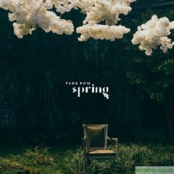 PARK BOM 朴春 2NE1 - SPRING (SINGLE ALBUM)