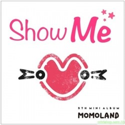 MOMOLAND - SHOW ME (5TH MINI ALBUM)