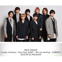 Hey! Say! JUMP / 山田涼介  Lucky-Unlucky / Oh! my darling