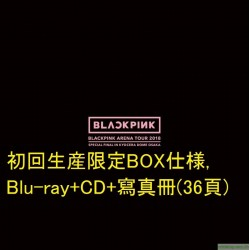 "BLACKPINK ARENA TOUR 2018 Blu-ray""SPECIAL FINAL IN KYOCERA DOME OSAKA"""