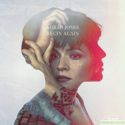 Norah Jones Begin Again [SHM-CD]